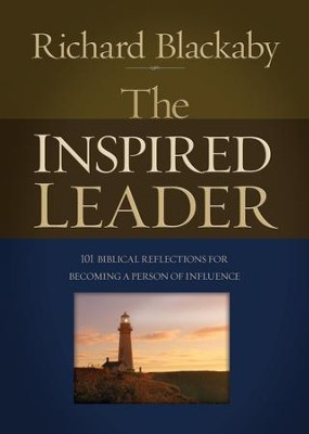The Inspired Leader  -     By: Richard Blackaby