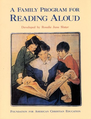 A Family Program for Reading Aloud, Second Edition                 -     By: Rosalie June Slater