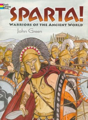 Sparta!: Warriors of the Ancient World Coloring Book  -     By: John Green