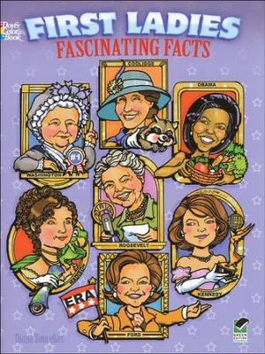 First Ladies Fun Facts Coloring Book  -     By: Diana Zourelias
