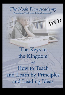 Noah Plan Academy DVD Disk 2; The Keys to the Kingdom & How to Teach & Learn by Principles & Learning Ideas  -