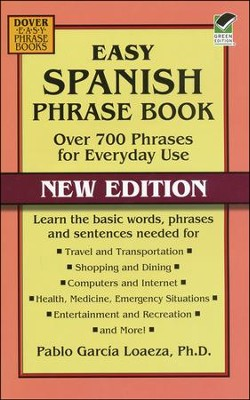 Easy Spanish Phrase Book: Over 700 Phrases for Everyday Use, New Edition  -     By: Pablo Garcia Loaeza