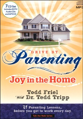 Drive by Parenting: 31 Parenting Lessons...Before You Get to Work Every Day, 7 CD Set  -     By: Todd Friel, Tedd Tripp