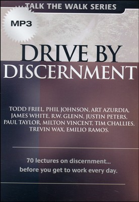 Drive by Discernment: 70 Lectures on Discernment...Before You Get to Work Every Day MP3 CD  -     By: Todd Friel, Phil Johnson, Art Azurdia
