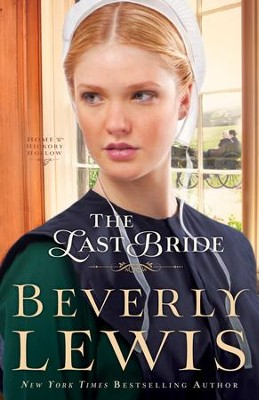 Last Bride, The (Home to Hickory Hollow Book #5) - eBook  -     By: Beverly Lewis