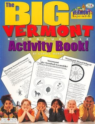 Vermont Big Activity Book, Grades K-5  -     By: Carole Marsh