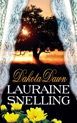 Dakota Dawn - eBook  -     By: Lauraine Snelling