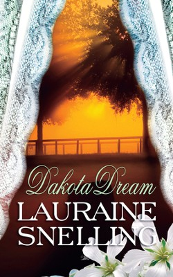 Dakota Dream - eBook  -     By: Lauraine Snelling