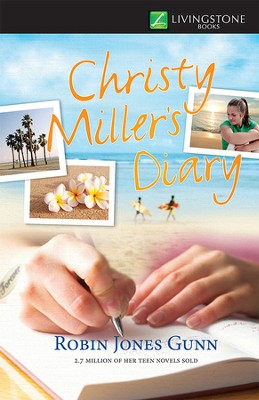 Christy Miller's Diary - eBook  -     By: Robin Jones Gunn