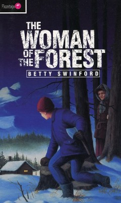 The Woman of the Forest  -     By: Betty Swinford