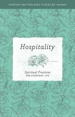 Hospitality: Spiritual Practices for Everyday Life - eBook   -