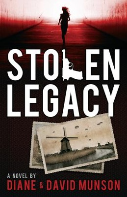 Stolen Legacy - eBook  -     By: Diane Munson, David Munson