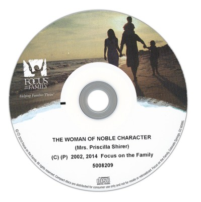 The Woman of Noble Character  -     By: Priscilla Evans Shirer