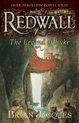 #12: The Legend of Luke: A Tale of Redwall  -     By: Brian Jacques
