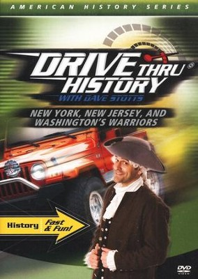 Drive Thru History: New York, New Jersey, and Washington's  Warriors  -