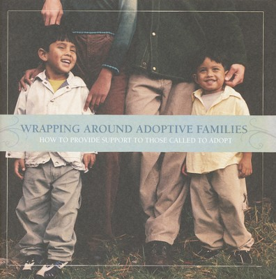 Wrapping Around Adoptive Families, Booklet   -