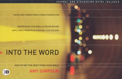 Into the Word  -     By: Amy Simpson