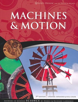 Teacher/Student Pack, Machines & Motion: God's Design Series   -     By: Debbie Lawrence, Richard Lawrence