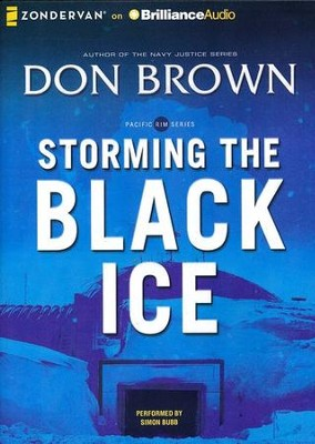 #3: Storming the Black Ice- MP3 Audio Unabridged   -     By: Don Brown