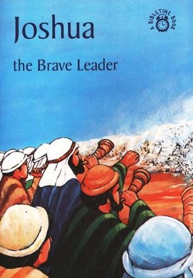 Joshua-The Brave Leader: A Bibletime Book   -     By: Carine MacKenzie