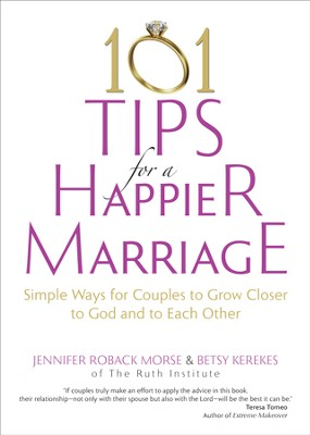 101 Tips for a Happier Marriage: Simple Ways for Couples to Grow Closer to God and to Each Other - eBook  -     By: Jennifer Roback Morse, Betsy Kerekes