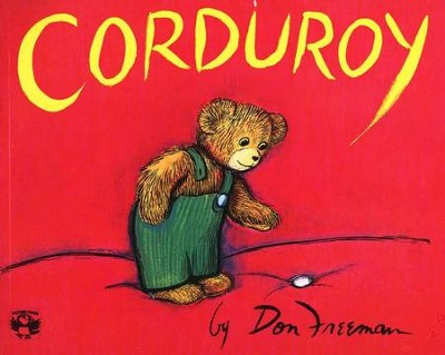 Corduroy   -     By: Don Freeman