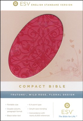 ESV Compact Bible, Trutone, Wild Rose, Floral Design  -