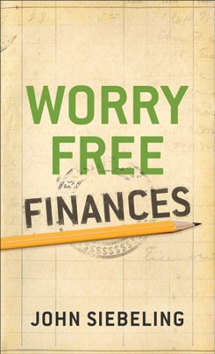 Worry Free Finances - eBook  -     By: John Siebeling
