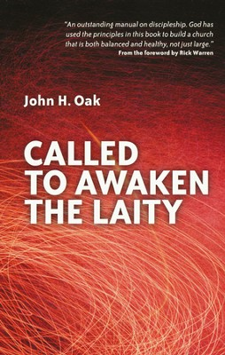 Called to Awaken the Laity  -     By: John Oak