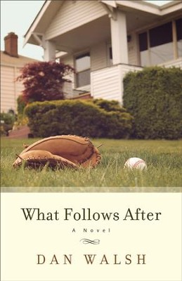 What Follows After - eBook   -     By: Dan Walsh