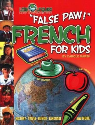 False Paw! French for Kids   -     By: Carole Marsh