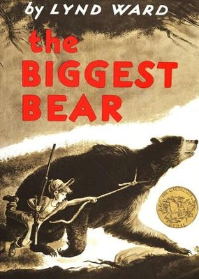 The Biggest Bear, Softcover   -     By: Lynd Ward
