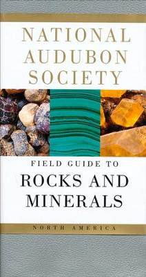 National Audubon Society Field Guide to North American Rocks and Minerals  -     By: Charles W. Chesterman