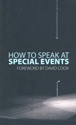 How to Speak at Special Events  -