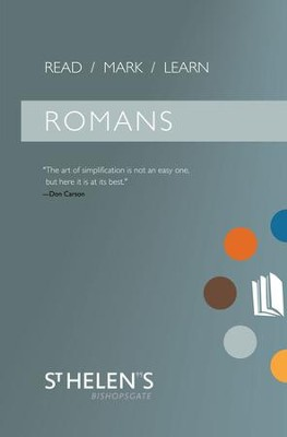 Read/Mark/Learn: Romans  -     By: St. Helen's Bishopsgate