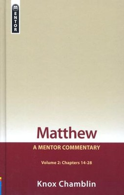 Matthew, Volume 2 (14-28)   -     By: Knox Chamblin