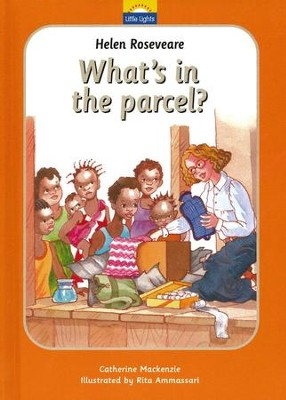 Helen Roseveare: What's in the Parcel?  -     By: Catherine Mackenzie