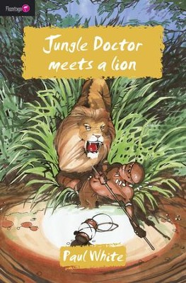 #9: Jungle Doctor Meets a Lion  -     By: Paul White