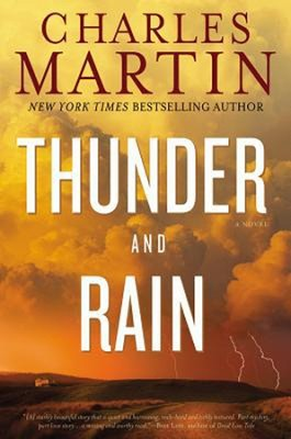 Thunder and Rain  -     By: Charles Martin