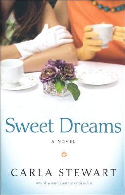 Sweet Dreams    -     By: Carla Stewart
