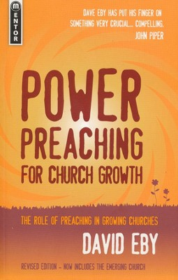 Power Preaching for Church Growth, Revised Updated Version  -     By: David Eby