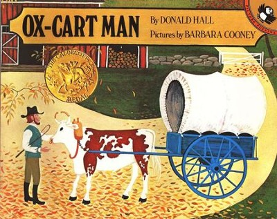 Ox-Cart Man   -     By: Donald Hall     Illustrated By: Barbara Cooney
