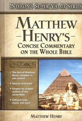 Matthew Henry's Concise Commentary on the Whole Bible   -     By: Matthew Henry