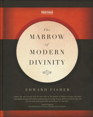 Marrow of Modern Divinity  -     By: Edward Fisher