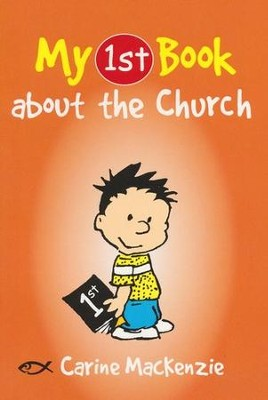 My 1st Book about the Church  -     By: Carine MacKenzie