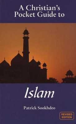 A Christian's Pocket Guide to Islam  -     By: Partick Sookhdeo
