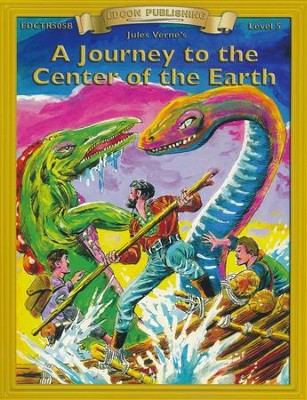 A Journey to the Center of the Earth, Grade 5   -     By: Jules Verne