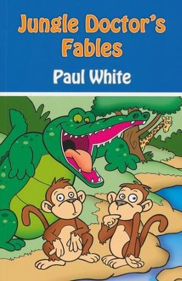 #1: Jungle Doctor's Fables  -     By: Paul White