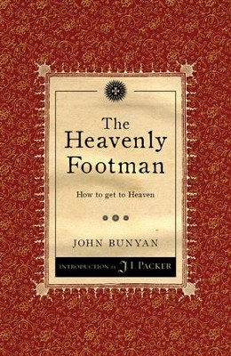 The Heavenly Footman: How to get Heaven  -     By: John Bunyan