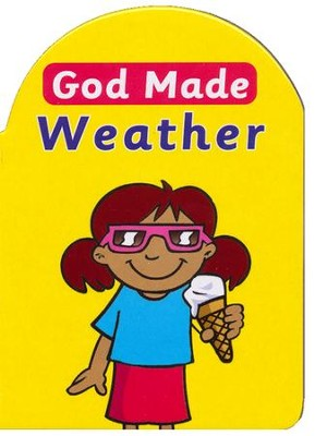 God Made Weather  -     By: Catherine Mackenzie